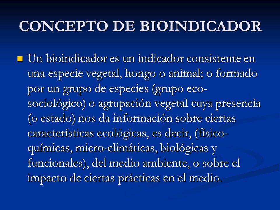 CONCEPTO DE BIOINDICADOR