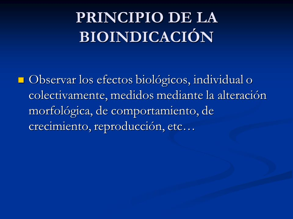 PRINCIPIO DE LA BIOINDICACIÓN