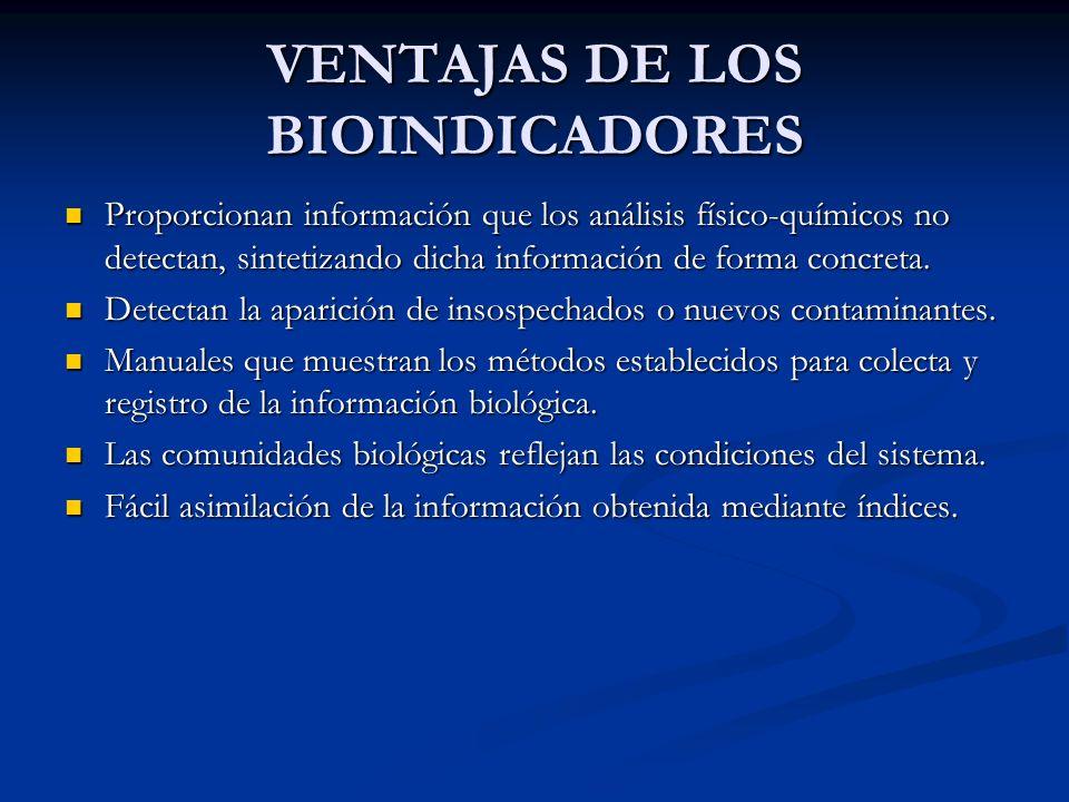 VENTAJAS DE LOS BIOINDICADORES