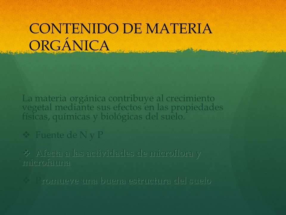 CONTENIDO DE MATERIA ORGÁNICA
