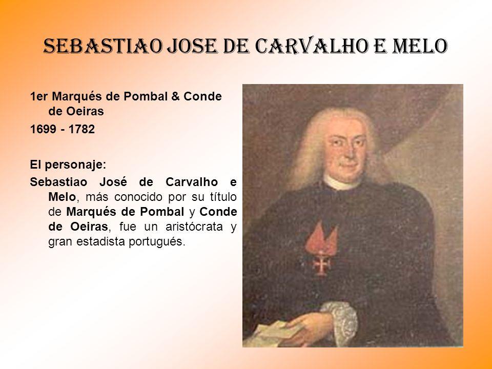 SEBASTIAO JOSE DE CARVALHO E MELO