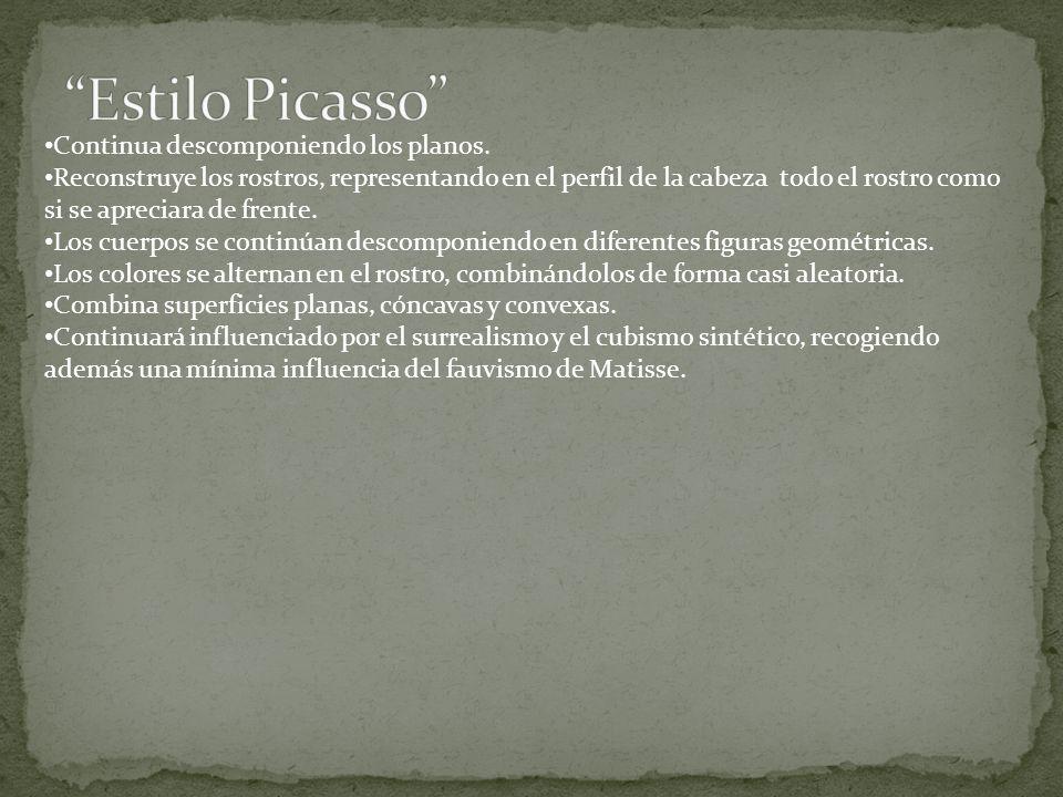 Estilo Picasso Continua descomponiendo los planos.