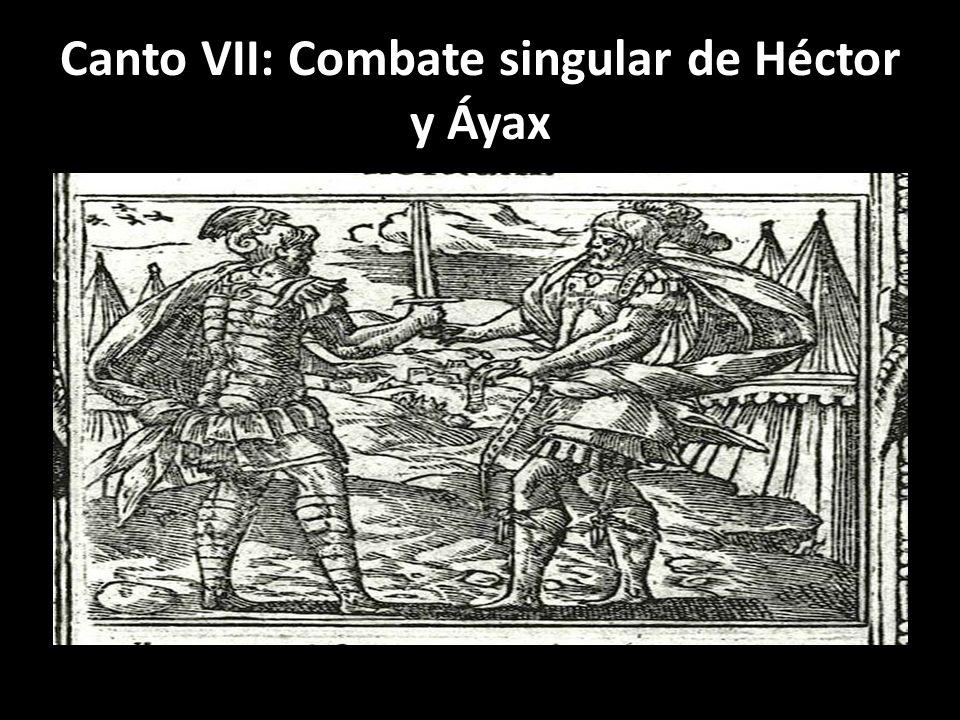 Canto VII: Combate singular de Héctor y Áyax