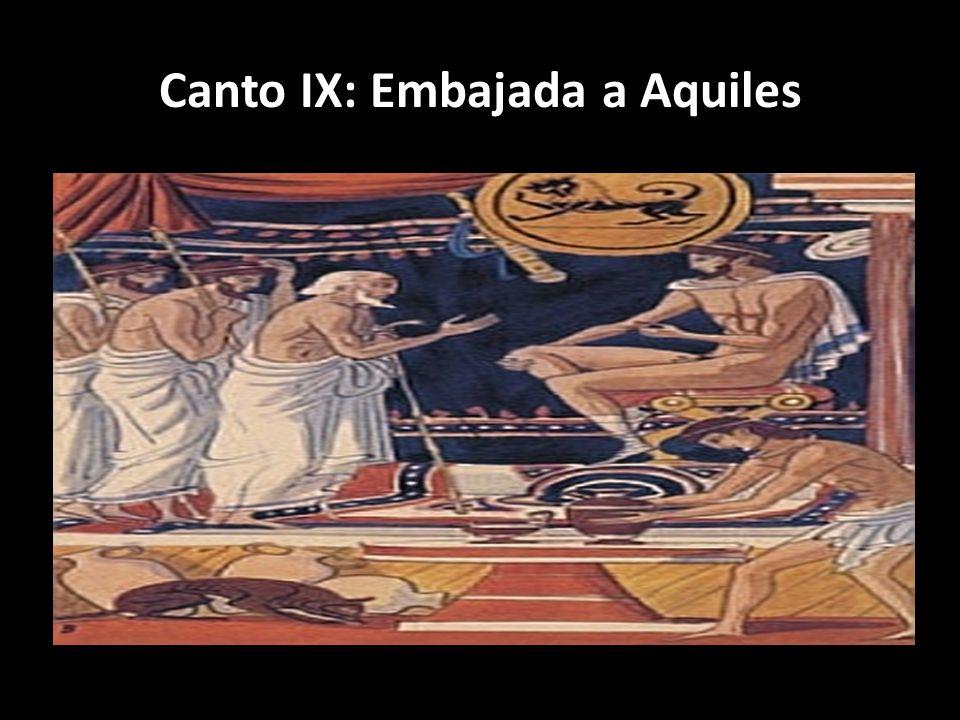 Canto IX: Embajada a Aquiles