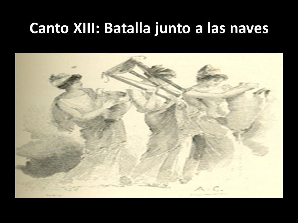 Canto XIII: Batalla junto a las naves