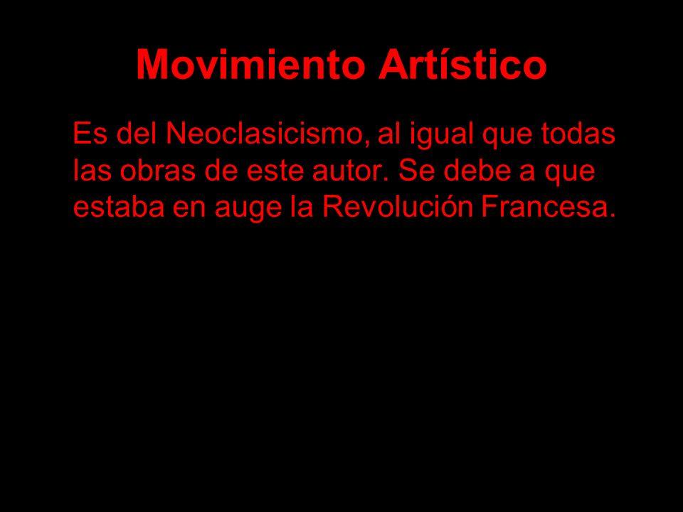 Movimiento ArtísticoEs del Neoclasicismo, al igual que todas las obras de este autor.