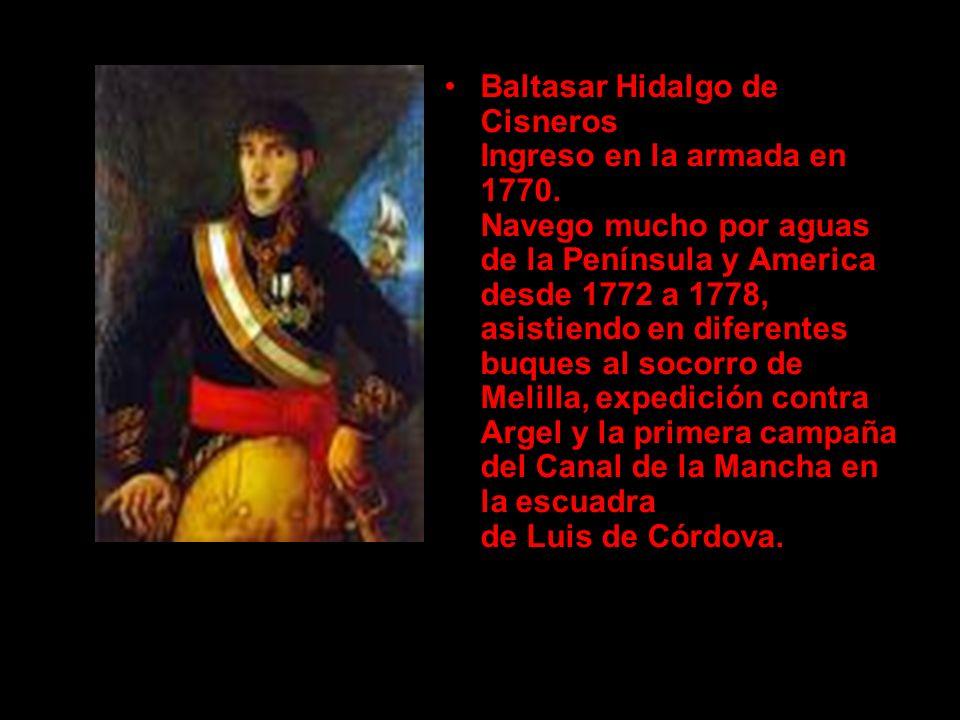 Baltasar Hidalgo de Cisneros Ingreso en la armada en 1770