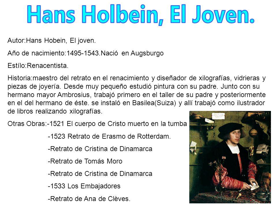 Hans Holbein, El Joven. Autor:Hans Hobein, El joven.