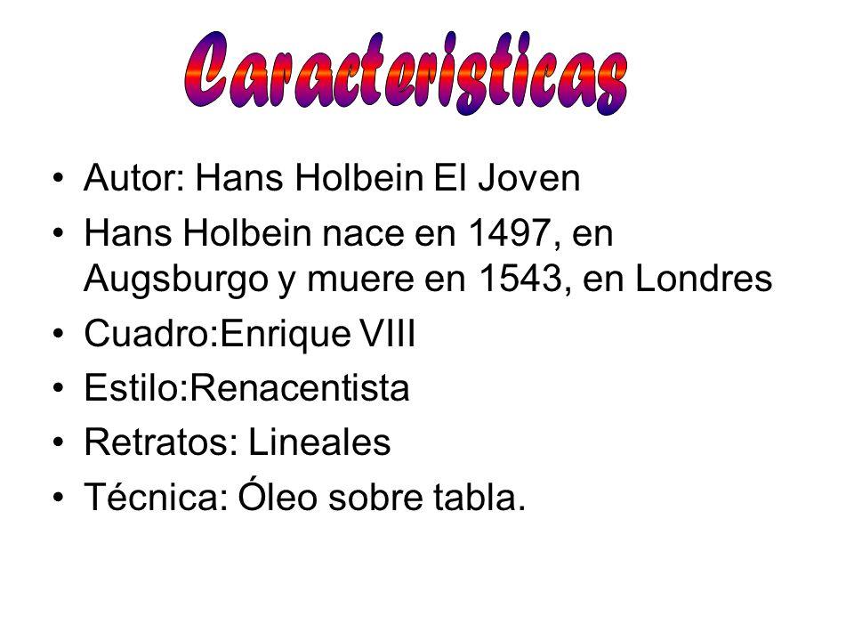 Caracteristicas Autor: Hans Holbein El Joven