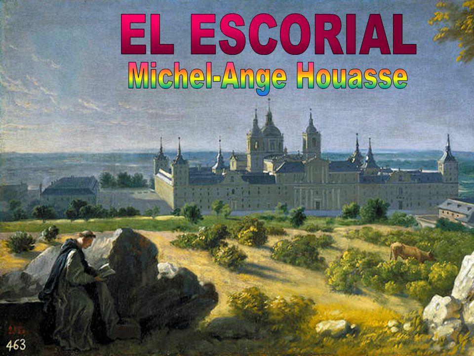 EL ESCORIAL Michel-Ange Houasse