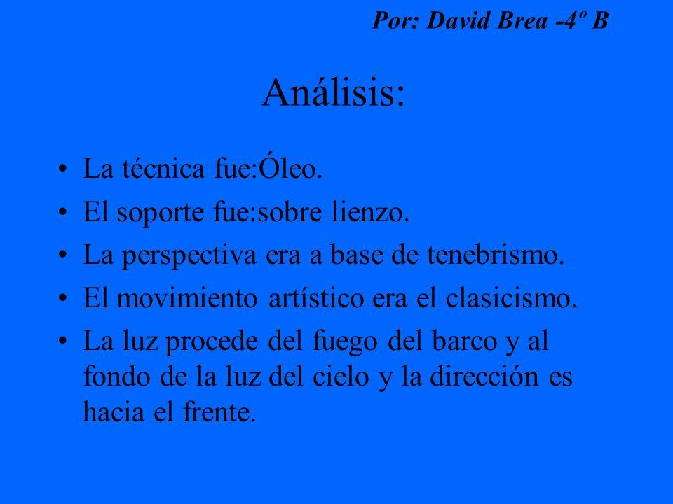 Por: David Brea -4º B Análisis: