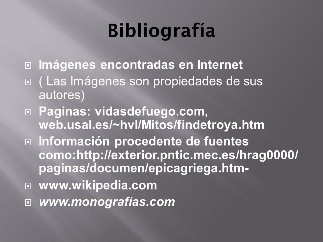 Bibliografía Imágenes encontradas en Internet