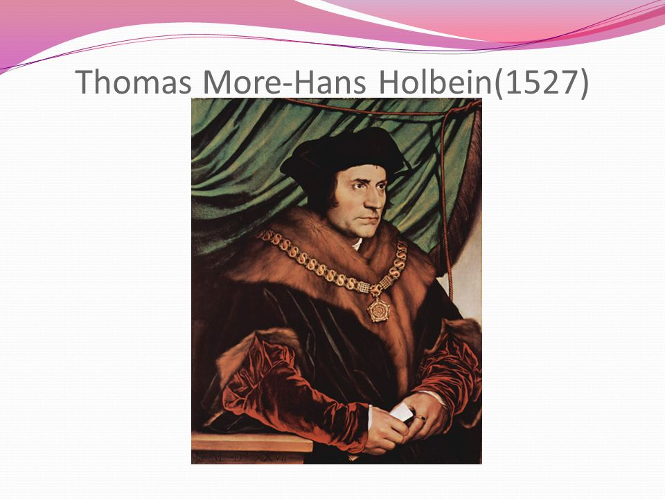 Thomas More-Hans Holbein(1527)