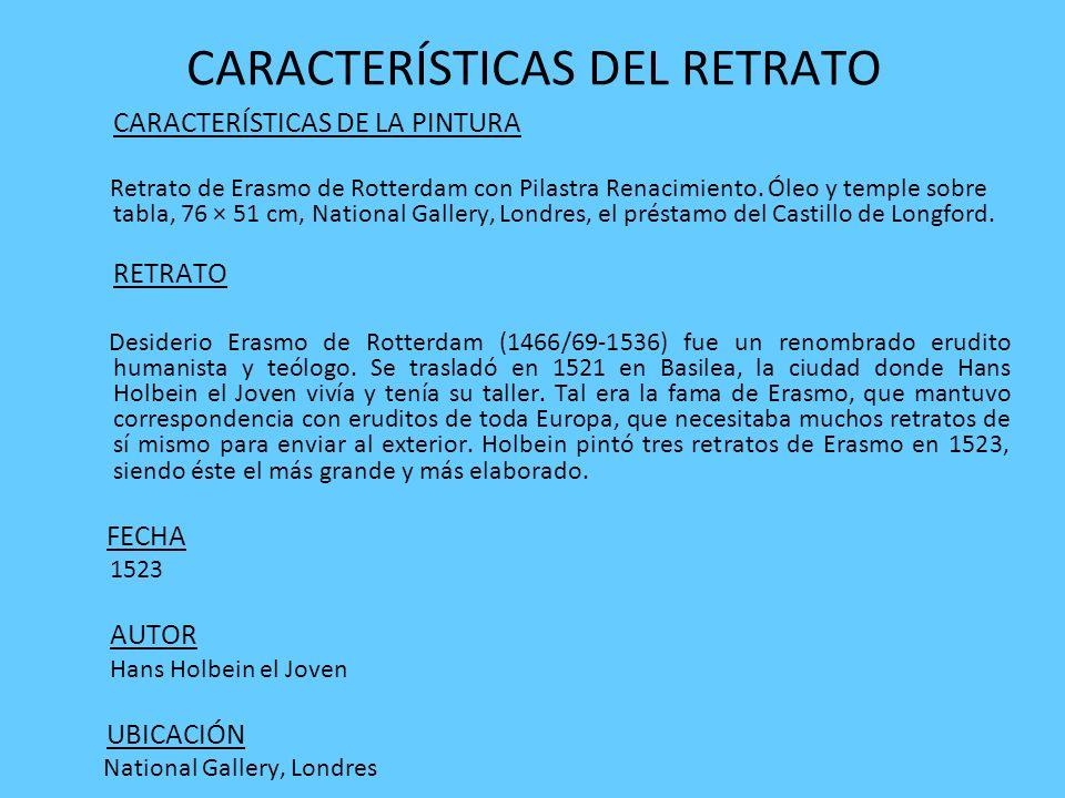CARACTERÍSTICAS DEL RETRATO
