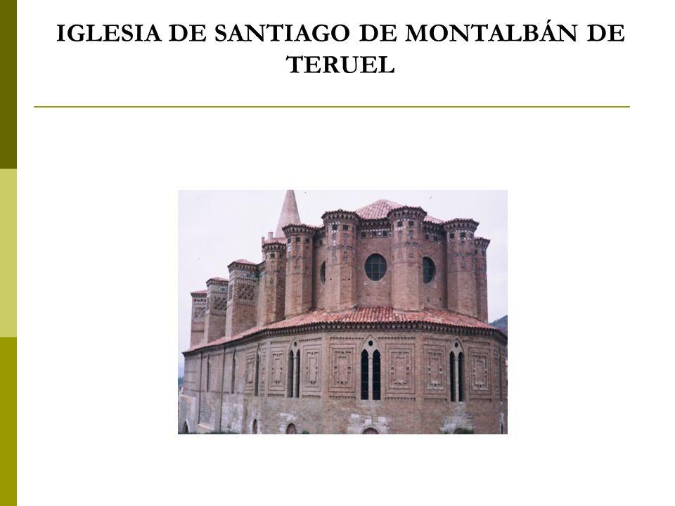 IGLESIA DE SANTIAGO DE MONTALBÁN DE TERUEL