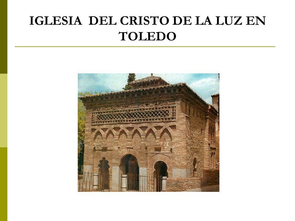 IGLESIA DEL CRISTO DE LA LUZ EN TOLEDO
