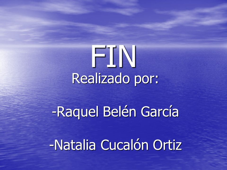 Realizado por: -Raquel Belén García -Natalia Cucalón Ortiz