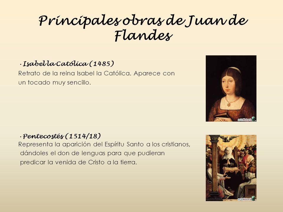 Principales obras de Juan de Flandes