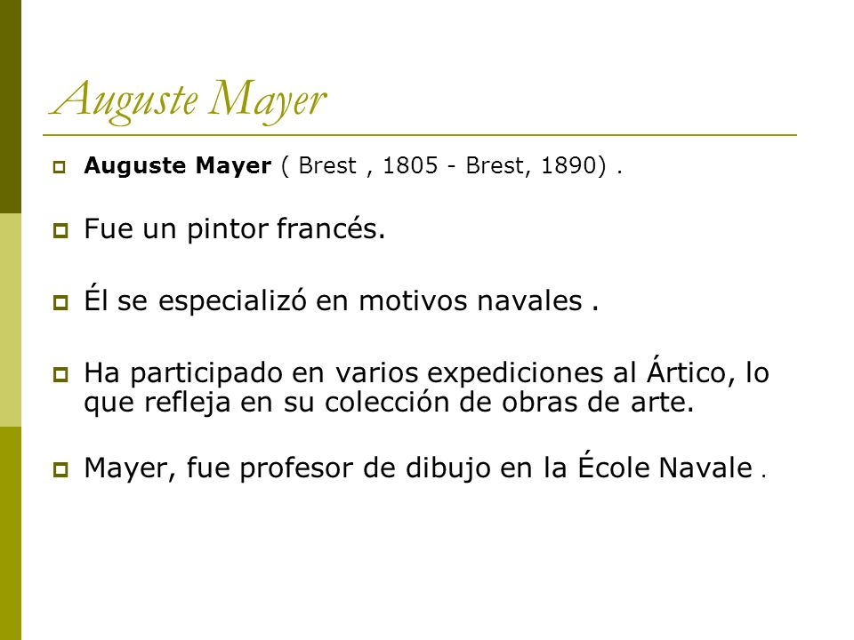Auguste Mayer Fue un pintor francés.