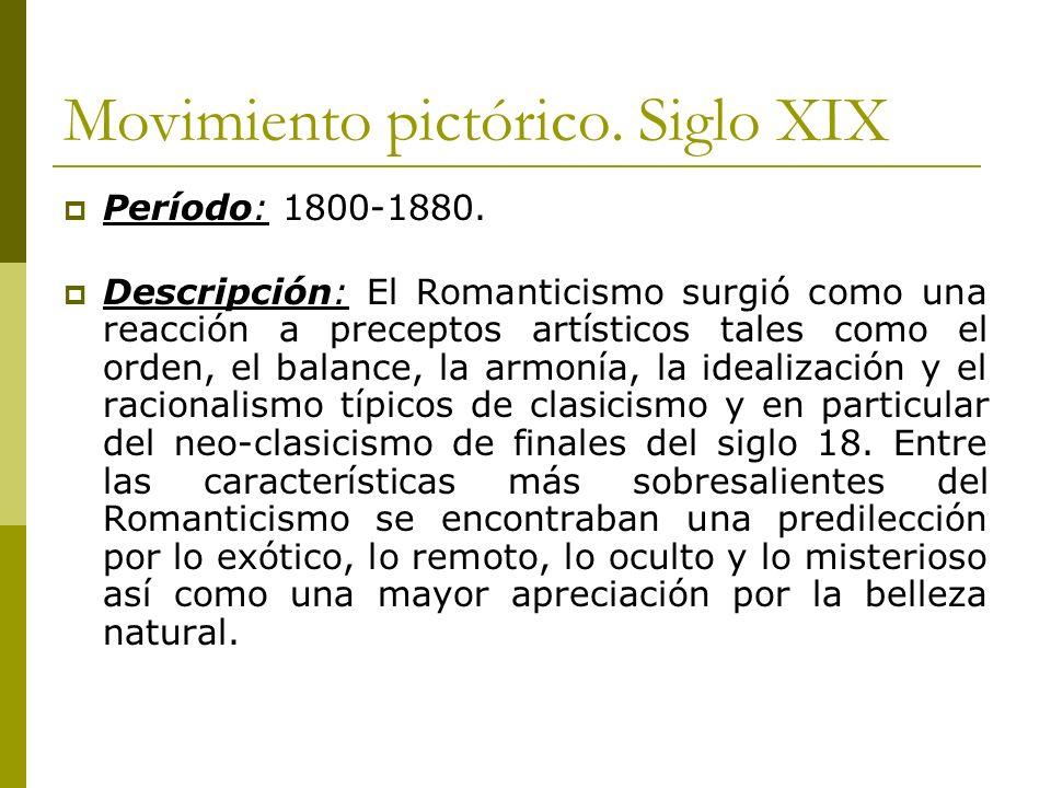 Movimiento pictórico. Siglo XIX