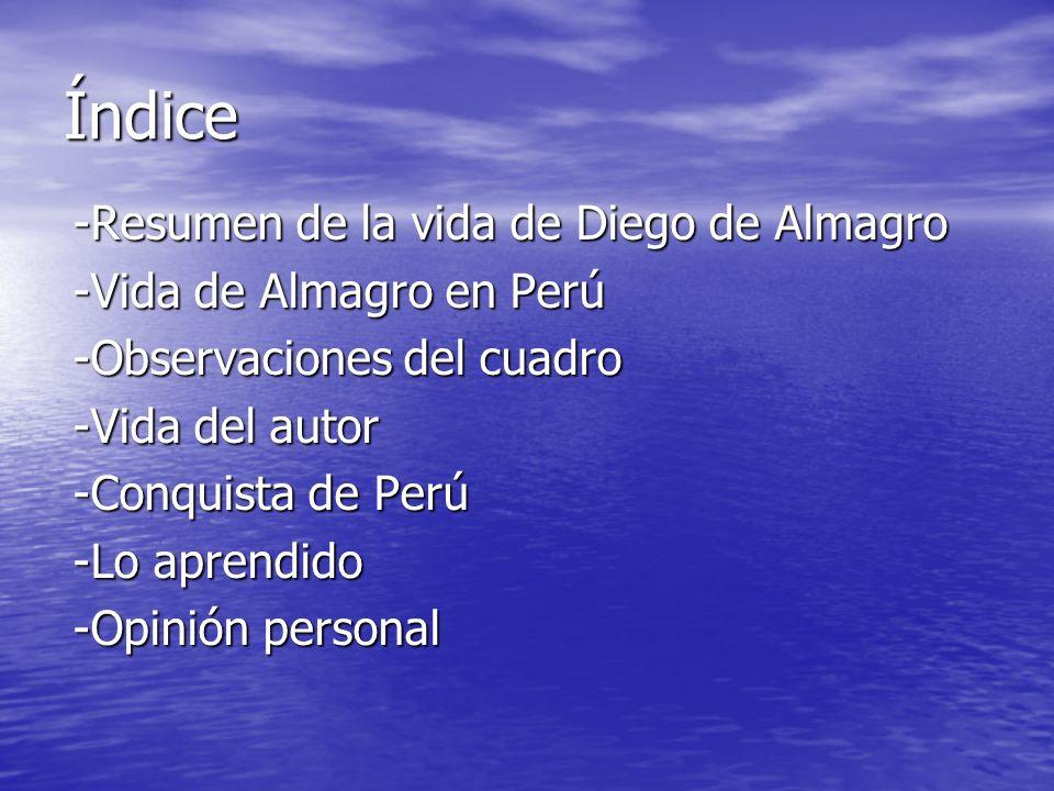 Índice -Resumen de la vida de Diego de Almagro