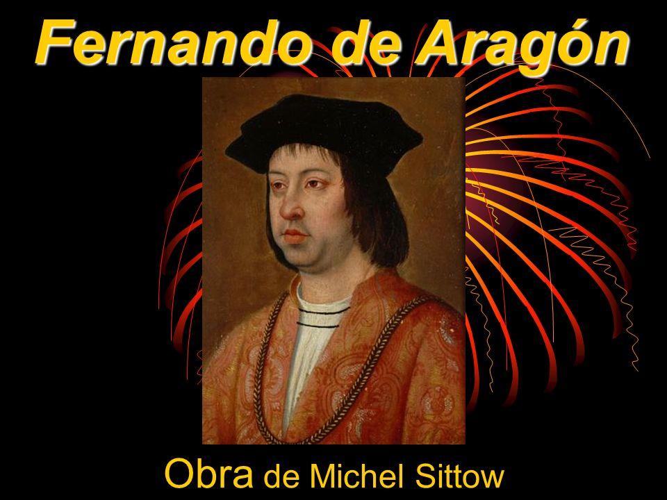 Fernando de Aragón Obra de Michel Sittow