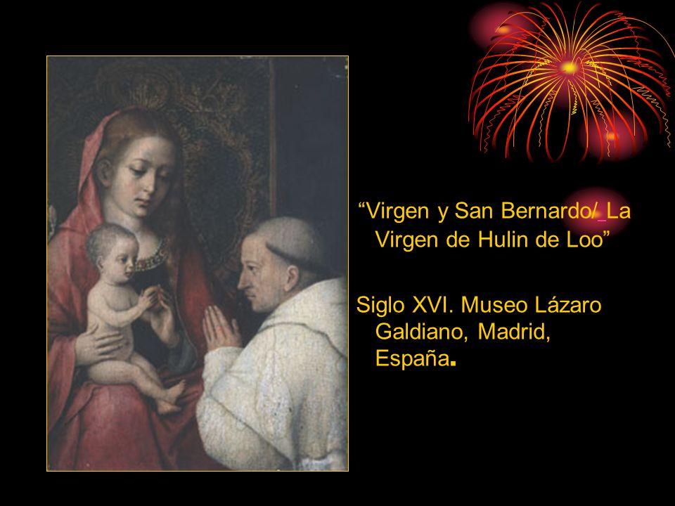 Virgen y San Bernardo/ La Virgen de Hulin de Loo
