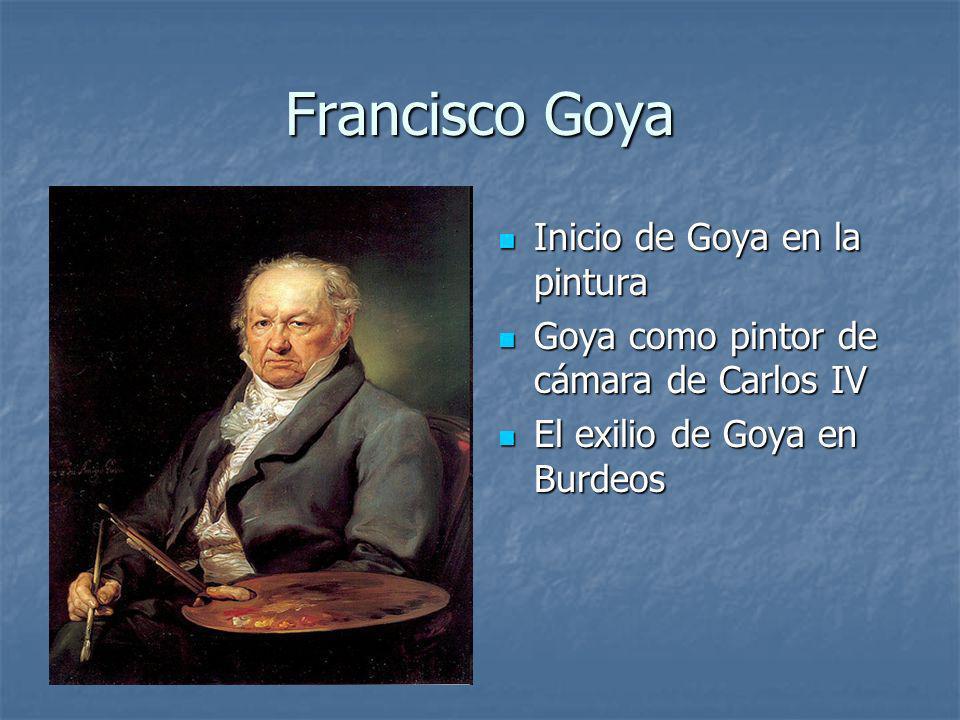 Francisco Goya Inicio de Goya en la pintura