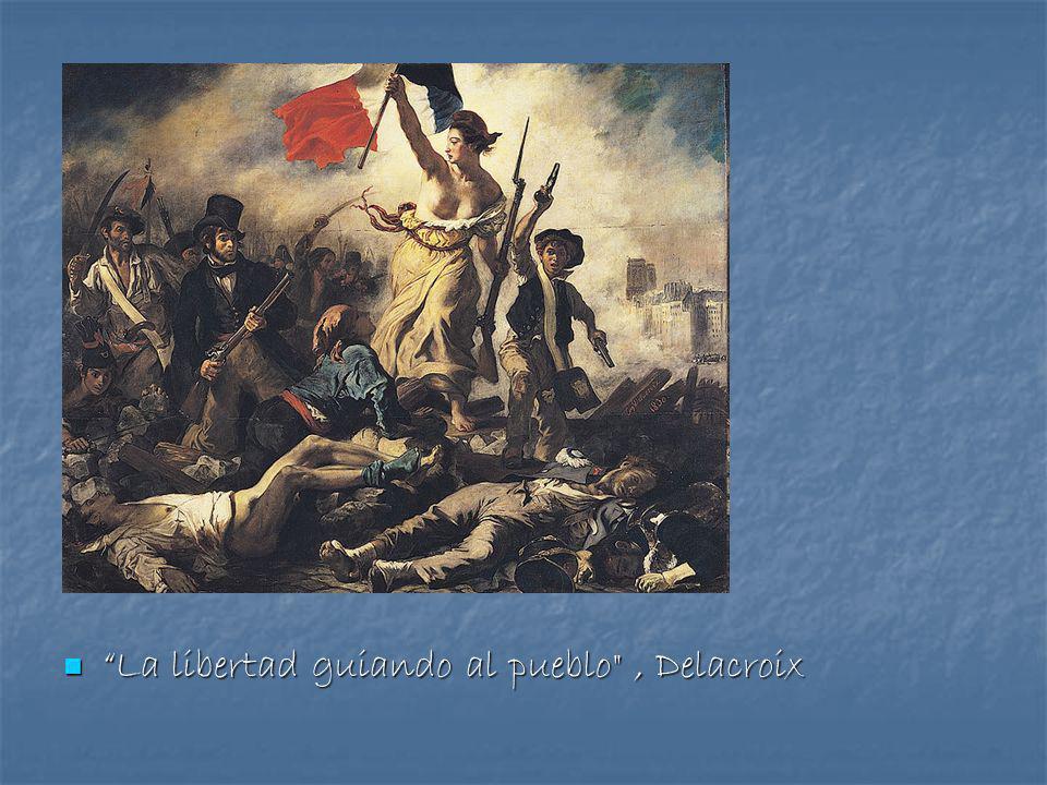La libertad guiando al pueblo , Delacroix