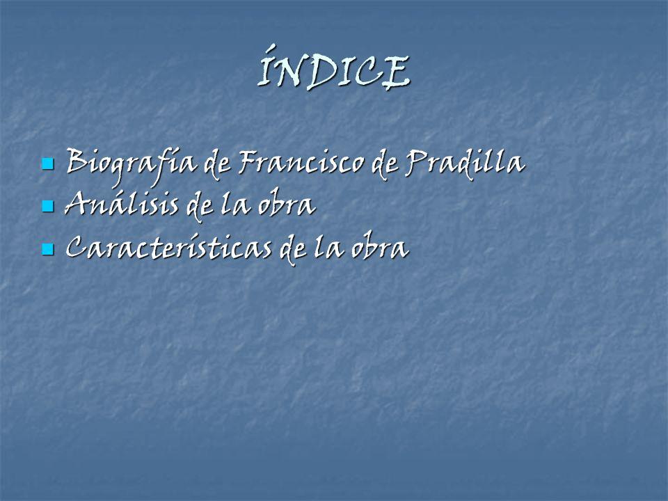 ÍNDICE Biografía de Francisco de Pradilla Análisis de la obra