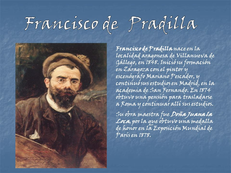 Francisco de Pradilla.
