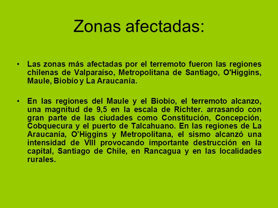Zonas afectadas: