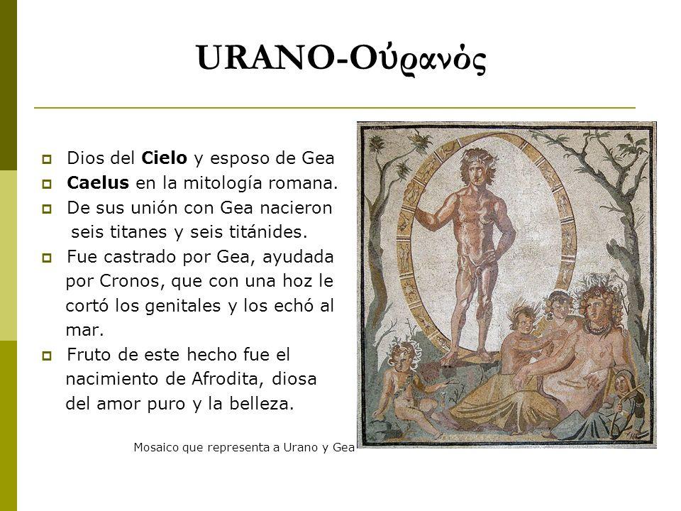 URANO-Οὐρανός Dios del Cielo y esposo de Gea