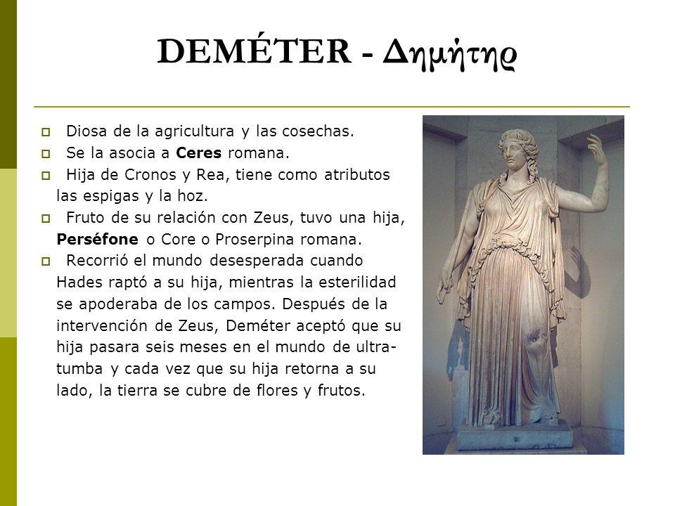 DEMÉTER - Δημήτηρ Diosa de la agricultura y las cosechas.