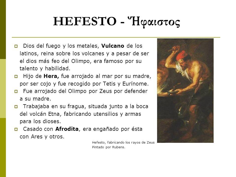 HEFESTO - Ἥφαιστος Dios del fuego y los metales, Vulcano de los