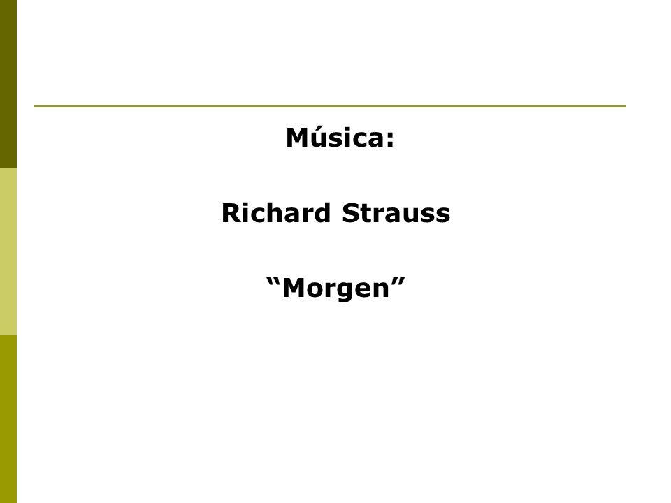Música: Richard Strauss Morgen