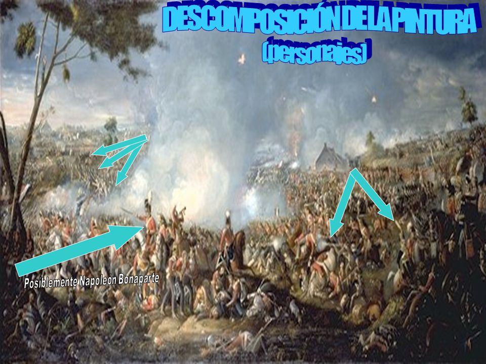 DESCOMPOSICIÓN DE LA PINTURA Posíblemente Napoleón Bonaparte