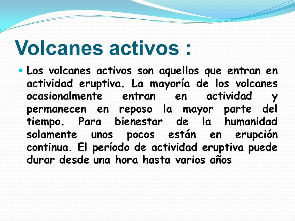 Volcanes activos :