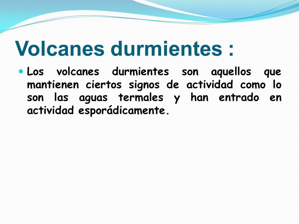 Volcanes durmientes :