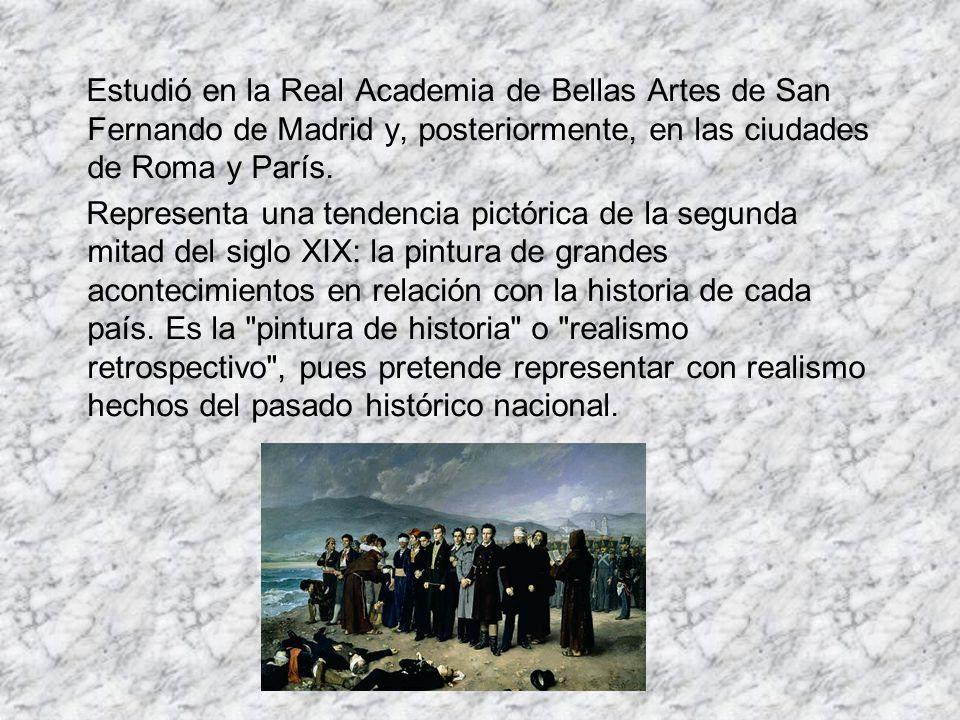 Estudió en la Real Academia de Bellas Artes de San Fernando de Madrid y, posteriormente, en las ciudades de Roma y París.