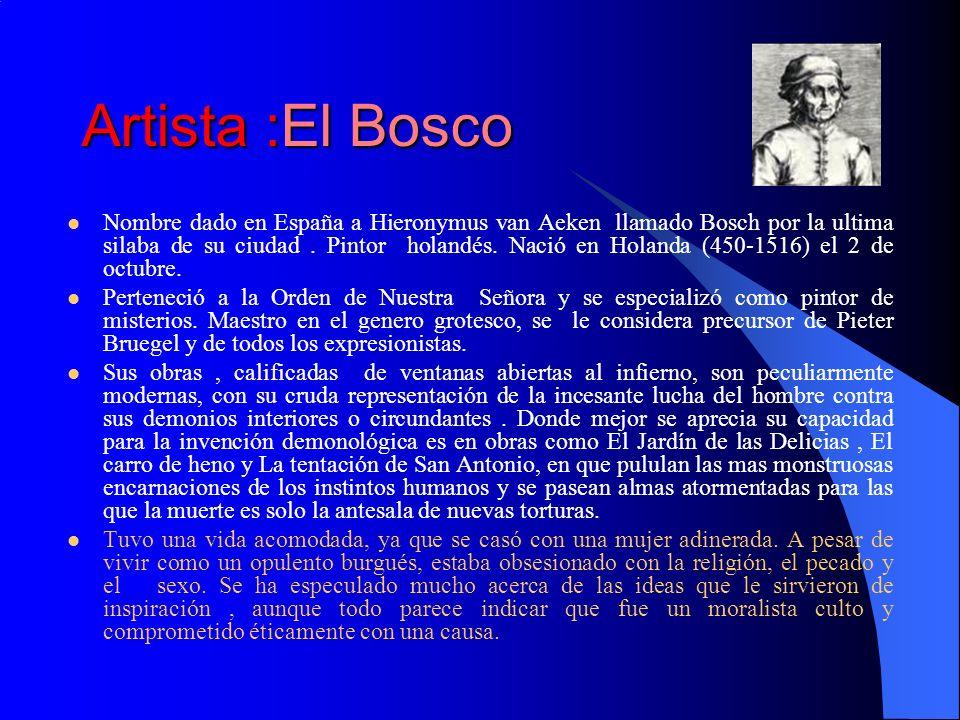 Artista :El Bosco