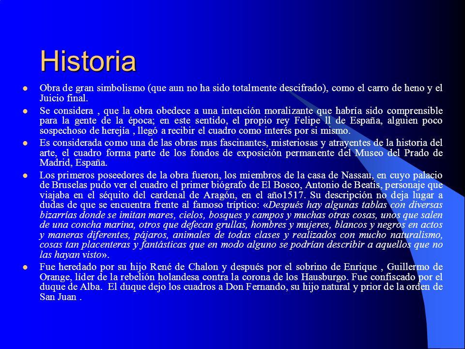HistoriaObra de gran simbolismo (que aun no ha sido totalmente descifrado), como el carro de heno y el Juicio final.