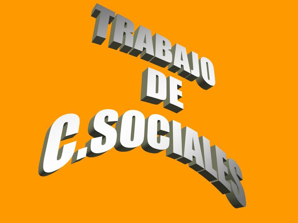 TRABAJO DE C.SOCIALES