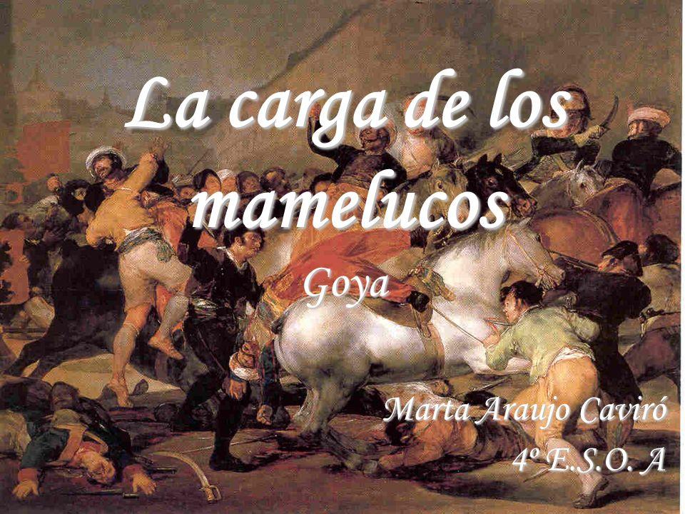 La carga de los mamelucos Goya
