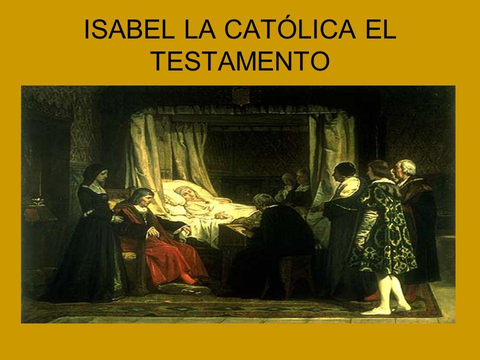 ISABEL LA CATÓLICA EL TESTAMENTO