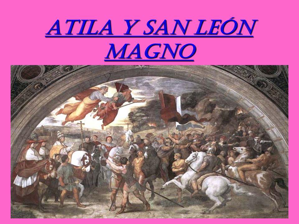 ATILA Y SAN LEÓN MAGNO 1