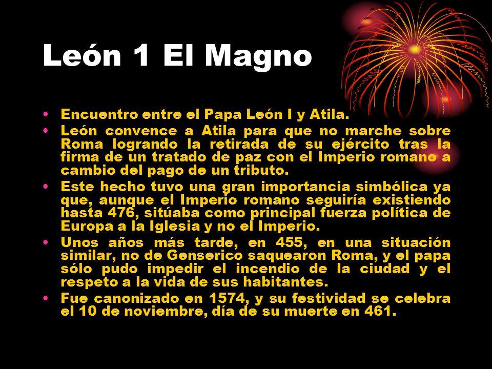 León 1 El Magno Encuentro entre el Papa León I y Atila.