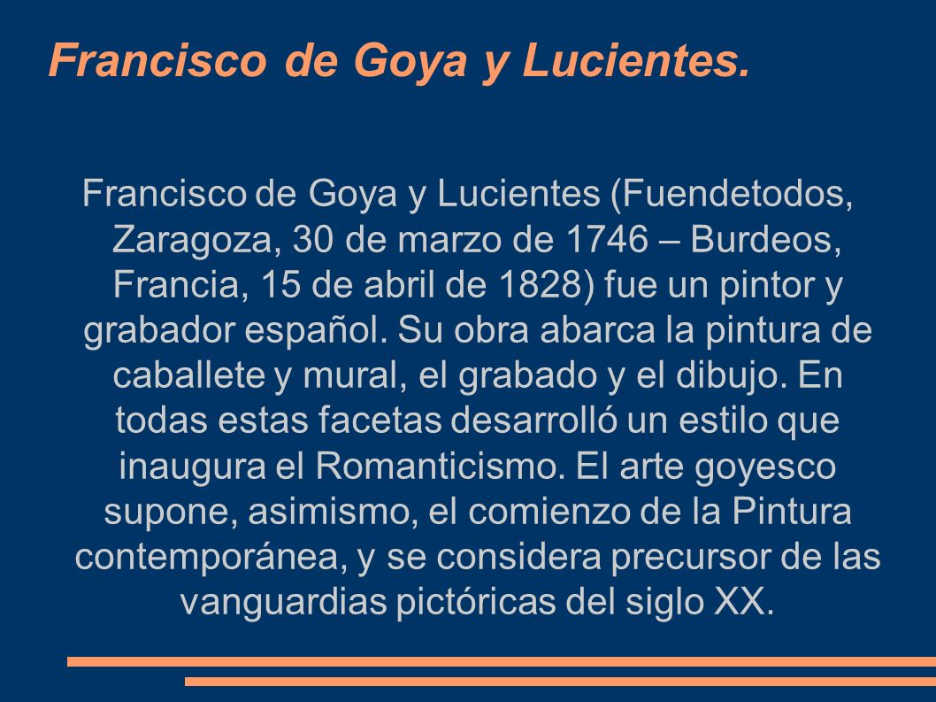 Francisco de Goya y Lucientes.