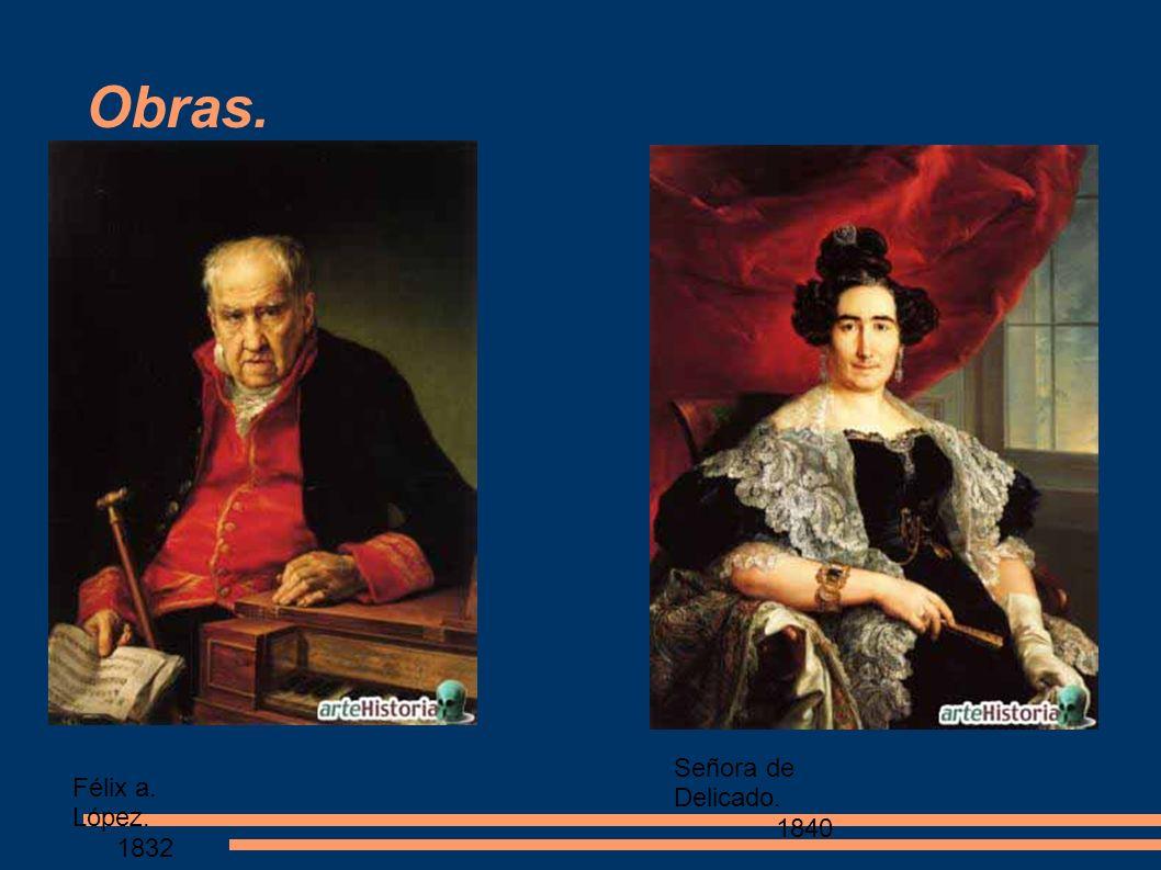 Obras. Señora de Delicado. 1840 Félix a. López. 1832