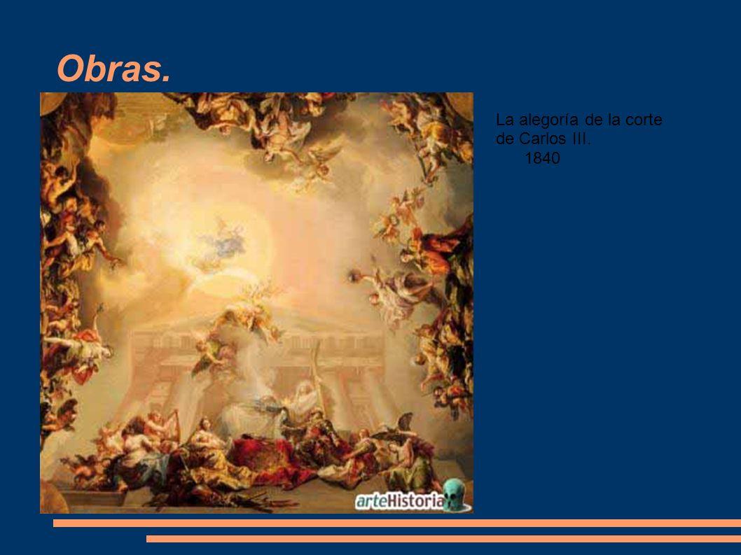 Obras. La alegoría de la corte de Carlos III. 1840